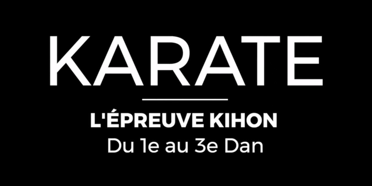 L'épreuve du Kihon en karaté du 1er au 3ème Dan